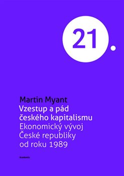 Obálka titulu Vzestup a pád českého kapitalismu