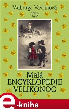 Obálka titulu Malá encyklopedie Velikonoc