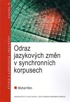 Obálka titulu Odraz jazykových změn v synchronních korpusech