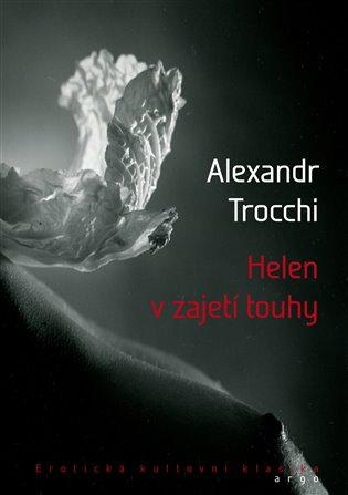Helen v zajetí touhy - Alexander Trocchi   Booksquad.ink