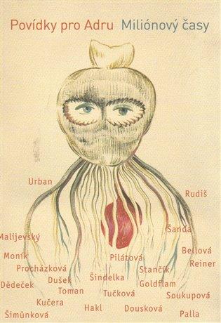 Miliónový časy. Povídky pro Adru - Bianca Bellová, | Booksquad.ink