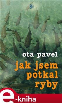 Obálka titulu Jak jsem potkal ryby