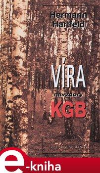 Obálka titulu Víra navzdory KGB