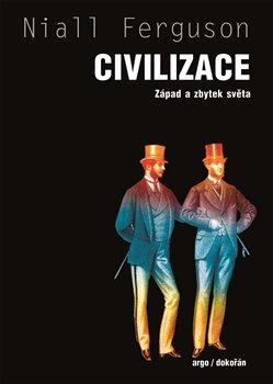 Obálka titulu Civilizace : Západ a zbytek světa