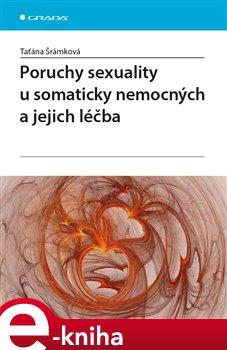 Obálka titulu Poruchy sexuality u somaticky nemocných a jejich léčba