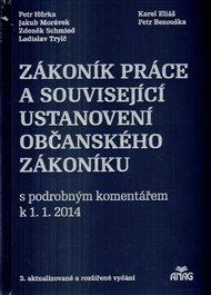 Zákoník práce a související ustanovení nového občanského zákoníku s podrobným komentářem k 1. 1. 2014