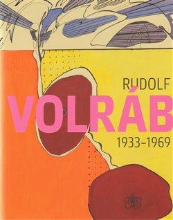 Obálka titulu Rudolf Volráb (1933–1969)