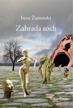 Zahrada soch - Irena Žantovská
