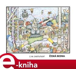 Martin Koláček - E-knihy jedou Česká bedna - Z. M. Chotutický e-kniha