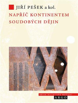 Napříč kontinentem soudobých dějin - Evropská historiografie po konci studené války
