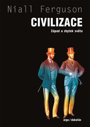 Civilizace : Západ a zbytek světa