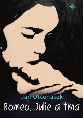 Romeo, Julie a tma - Jan Otčenášek | Booksquad.ink
