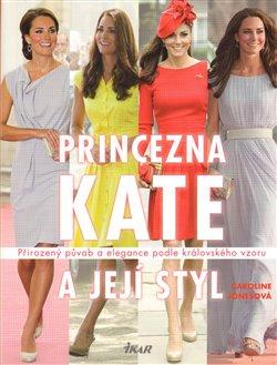 Obálka titulu Princezna Kate a její styl