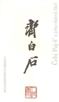 Obálka titulu Čchi Paj-š a jeho slavní žáci