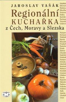 Obálka titulu Regionální kuchařka z Čech, Moravy a Slezska