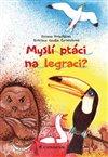 Obálka knihy Myslí ptáci na legraci?
