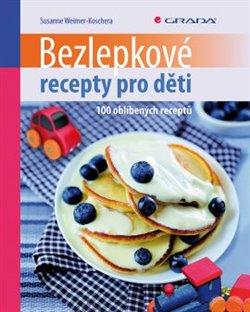 Obálka titulu Bezlepkové recepty pro děti