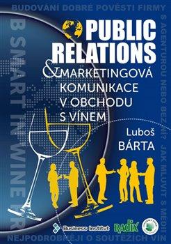 Obálka titulu Public relations a marketingová komunikace v obchodu s vínem