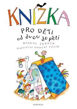 Obálka titulu Knížka pro děti od dvou do pěti