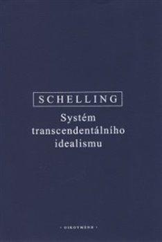 Obálka titulu Systém transcendentálního idealismu