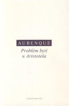 Obálka titulu Problém bytí u Aristotela