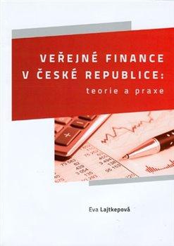 Obálka titulu Veřejné finance v České republice: teorie a praxe