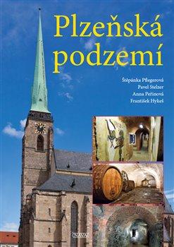 Obálka titulu Plzeňská podzemí