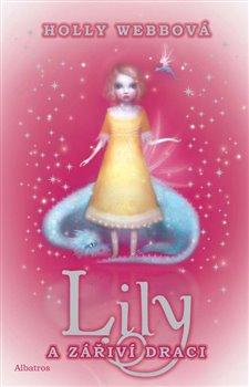 Obálka titulu Lily a zářiví draci