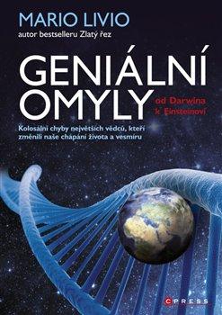 Obálka titulu Geniální omyly - Od Darwina k Einsteinovi