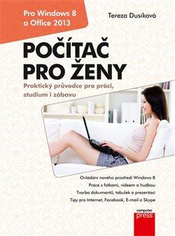 Počítač pro ženy: Pro Windows 8 a Office 2013