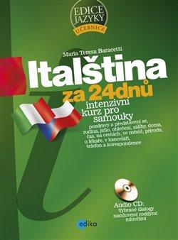Obálka titulu Italština za 24 dnů - Intenzivní kurz pro samouky