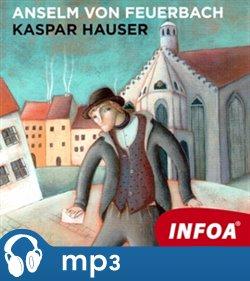 Obálka titulu Kaspar Hauser