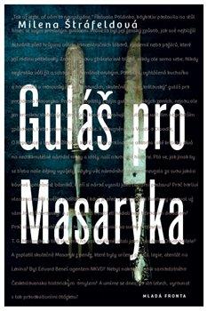 Obálka titulu Guláš pro Masaryka