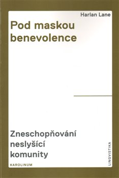 Obálka titulu Pod maskou benevolence