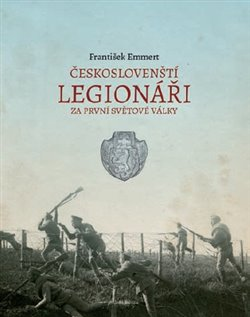 Obálka titulu Českoslovenští legionáři