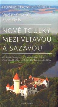 Obálka titulu Nové toulky mezi Vltavou a Sázavou