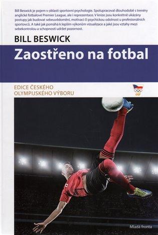 Zaostřeno na fotbal - Bill Beswick | Booksquad.ink
