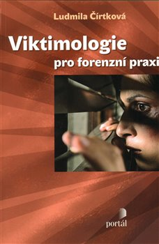 Obálka titulu Viktimologie pro forenzní praxi