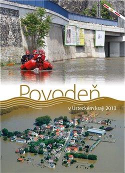 Obálka titulu Povodeň v Ústeckém kraji 2013