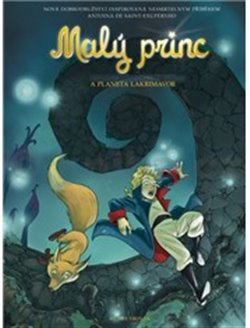 Obálka titulu Malý princ a Planeta lakrimavor