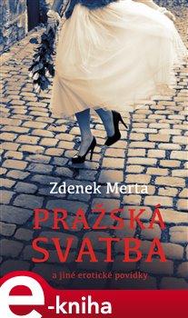 Obálka titulu Pražská svatba a jiné erotické povídky