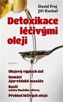 Obálka titulu Detoxikace léčivými oleji