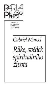 Obálka titulu Rilke, svědek spirituálního života