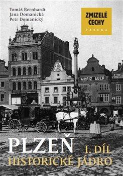 Obálka titulu Zmizelé Čechy-Plzeň 1