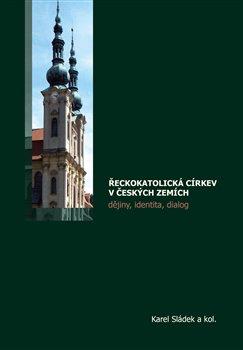 Obálka titulu Řeckokatolická církev v českých zemích
