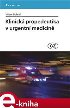 Obálka titulu Klinická propedeutika v urgentní medicíně