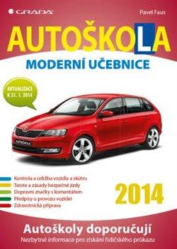 Obálka titulu Autoškola 2014 - Moderní učebnice