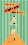 Obálka knihy Maraton a jiné pošetilosti