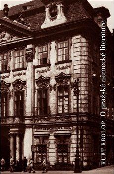 Obálka titulu O pražské německé literatuře