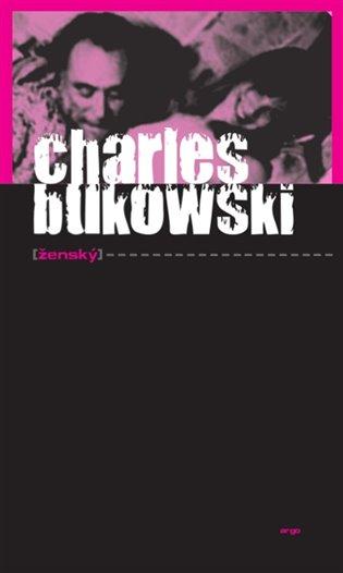 Ženský - Charles Bukowski   Booksquad.ink